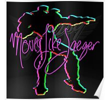 Moves Like Jaeger Poster