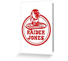 Raider Jones Greeting Card