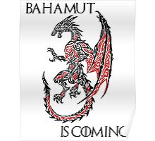 Bahamut Is Coming Poster