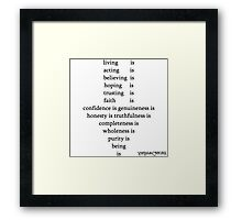 Being Is Framed Print
