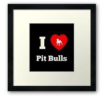 I Heart Pit Bulls Framed Print