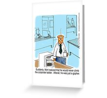 Just a Gopher - climb the corporate ladder? Greeting Card