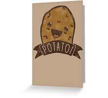 POTATO!!! Greeting Card