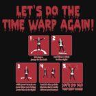 Rocky Horror - Let's Do The Time Warp Again by Joe Bolingbroke