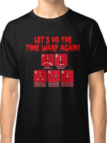 Rocky Horror - Let's Do The Time Warp Again Classic T-Shirt