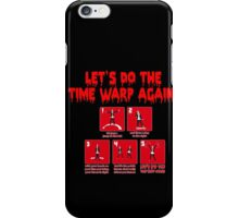 Rocky Horror - Let's Do The Time Warp Again iPhone Case/Skin