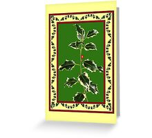 Holly and Ivy Christmas Card Greeting Card