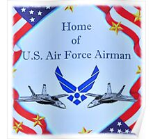 """Home of U.S. Air Force Airman"" Poster"