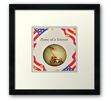 """Home of a Veteran"" Framed Print"
