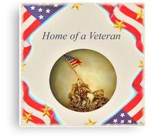 """Home of a Veteran"" Canvas Print"