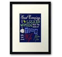 Madame Vastra Quote Framed Print