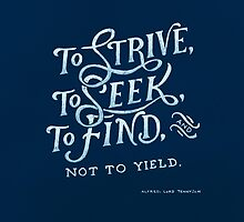 To strive, to seek, to find by Michelle Arguelles