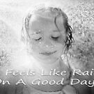 it Feels Like Rain, On A Good Day by Cliff Vestergaard