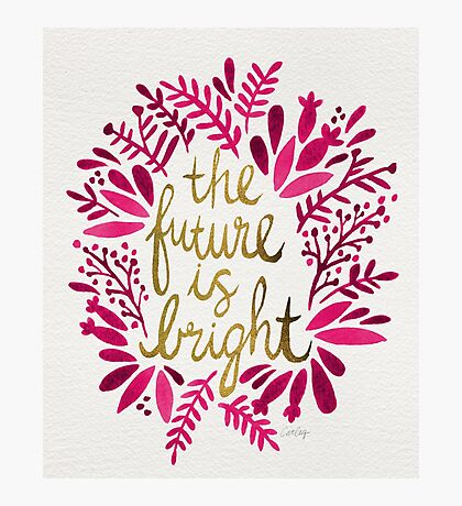 The Future is Bright – Pink & Gold Photographic Print
