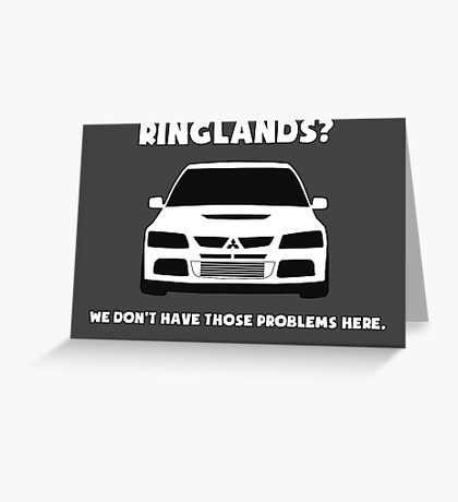 'Ringlands? We Dont Have Those Problems Here' Mitsubishi Evo Gag Design Sticker / Tee Greeting Card