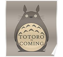 Totoro Is Coming Poster