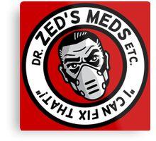 Zed's Meds Metal Print