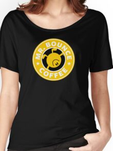 Mr. Bounce Coffee Women's Relaxed Fit T-Shirt