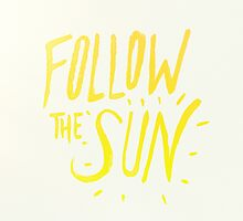 Follow the Sun by Leah Flores