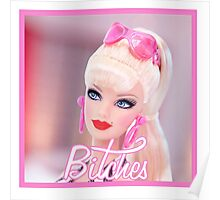 Badass Barbie - Bitches Poster