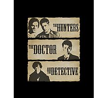 The Hunters, The Doctor and The Detective  Photographic Print