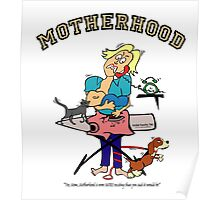 MOTHERHOOD...more EXCITING than I ever imagined! Poster