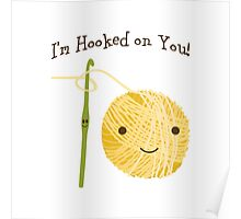 I'm Hooked on you Poster