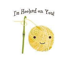 I'm Hooked on you Photographic Print
