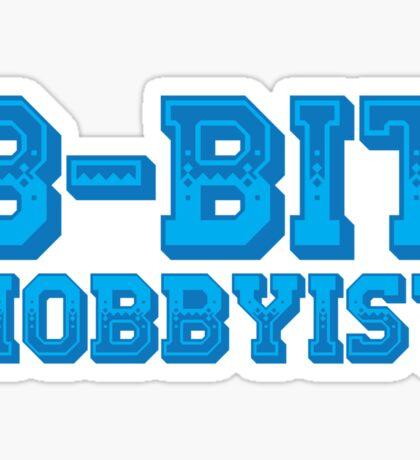 8-BIT HOBBYIST Sticker