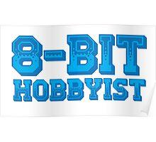 8-BIT HOBBYIST Poster