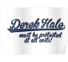 Derek Hale must be protected at all costs. Poster