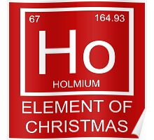 Ho Element Of Christmas Poster