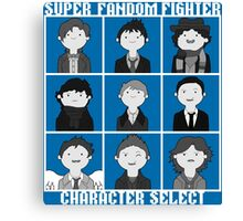 Super Fandom Fighter!  Canvas Print