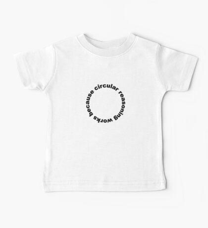 Circular reasoning works because Baby Tee