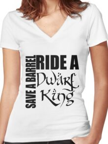 Save a Barrel, Ride a Dwarf King Women's Fitted V-Neck T-Shirt