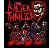 The Killer Thriller Photographic Print