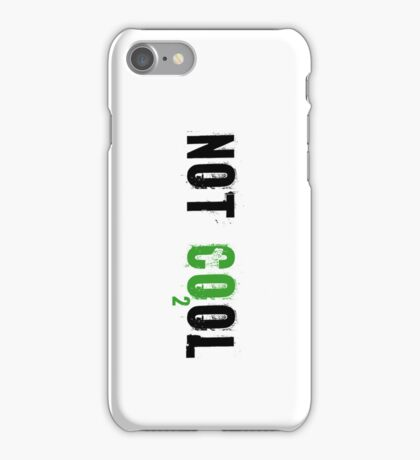 Global warming [not cool] iPhone Case/Skin