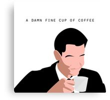 A Damn Fine Cup of Coffee Canvas Print