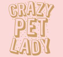 CRAZY PET LADY One Piece - Long Sleeve