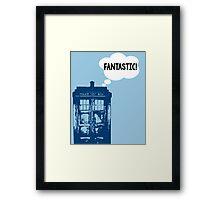 """""""FANTASTIC!"""" - 9th Doctor Framed Print"""
