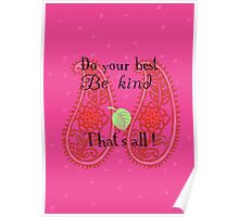 Do your best Be kind That´s all Poster