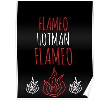 FLAMEO HOTMAN! Poster