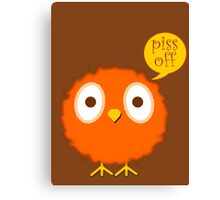 Foul-mouthed bird Canvas Print