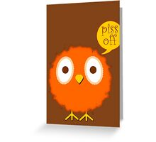 Foul-mouthed bird Greeting Card
