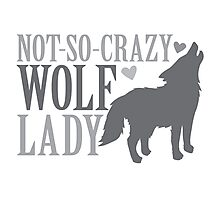 Not-So-CRAZY Wolf lady Photographic Print