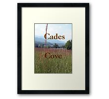 """Cades Cove""... prints and products Framed Print"