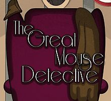 The Great Mouse Detective by msgdesign
