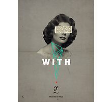 With You Photographic Print