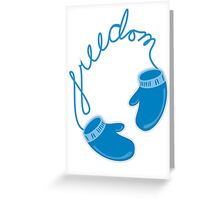 freedom gloves Greeting Card