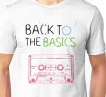 back to the basics 1 Unisex T-Shirt
